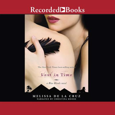Lost in Time Audiobook, by Melissa de la Cruz