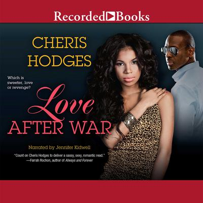 Love after War Audiobook, by Cheris Hodges