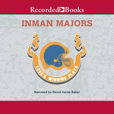 Love's Winning Plays Audiobook, by Inman Majors