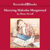 Marrying Malcolm Murgatroyd Audiobook, by Mame Farrell