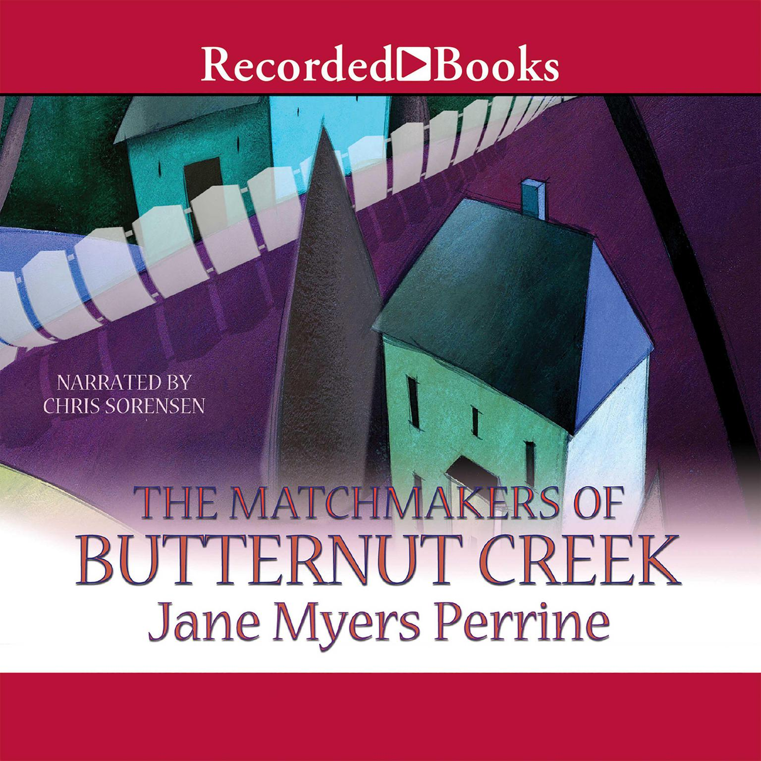 Printable The Matchmakers of Butternut Creek Audiobook Cover Art