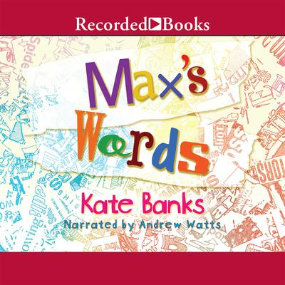 Maxs Words Audiobook, by Kate Banks