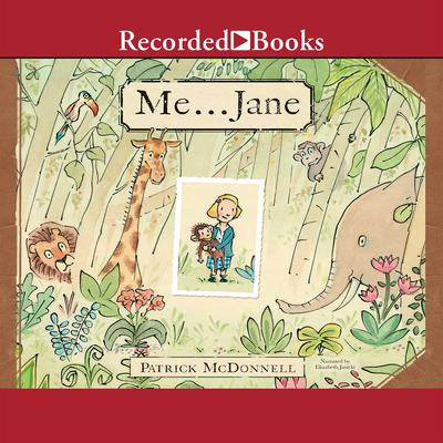 Me...Jane Audiobook, by Patrick McDonnell