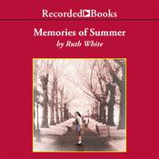 Memories of Summer Audiobook, by Ruth White