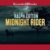 Midnight Rider Audiobook, by Ralph Cotton