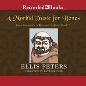 A Morbid Taste for Bones, by Ellis Peters