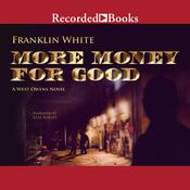 More Money for Good Audiobook, by Franklin White
