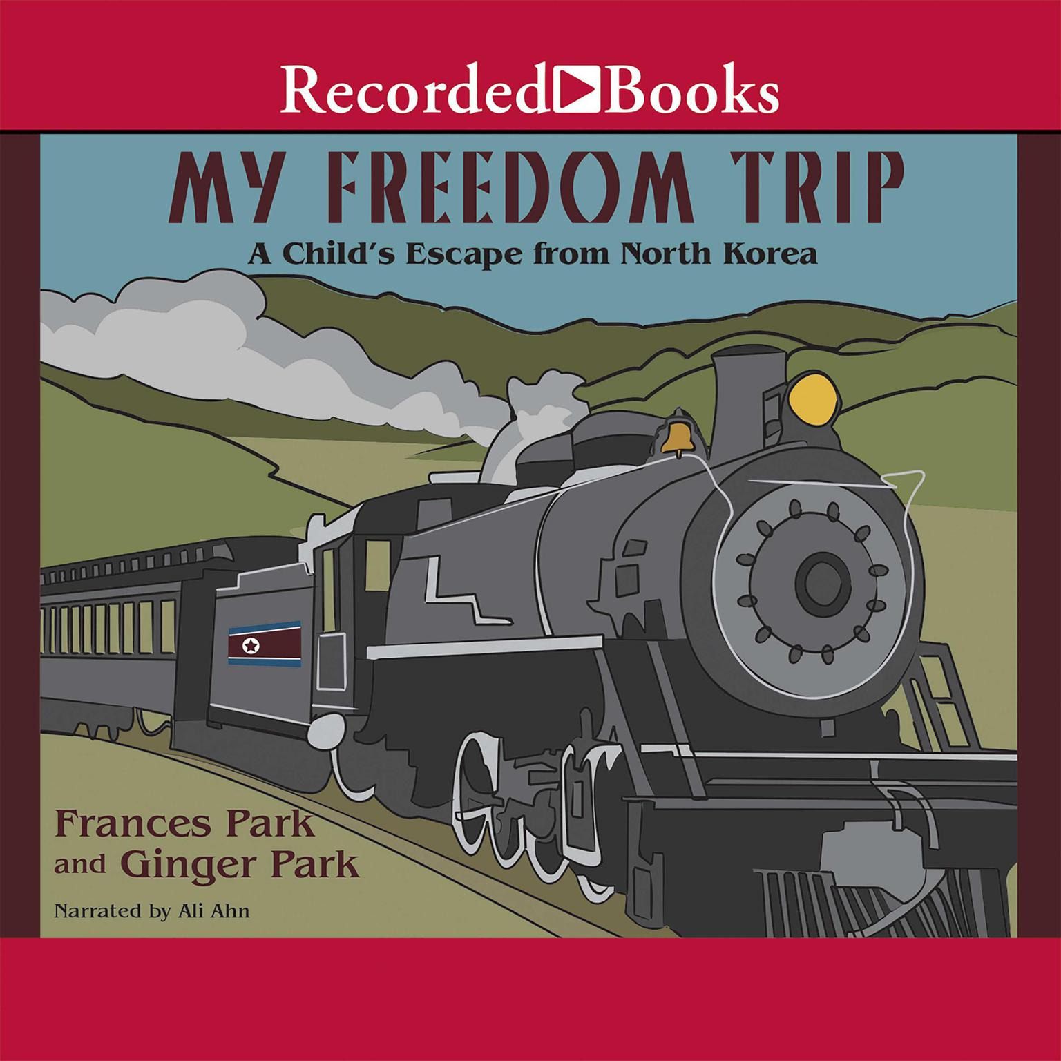 Printable My Freedom Trip: A Child's Escape from North Korea Audiobook Cover Art