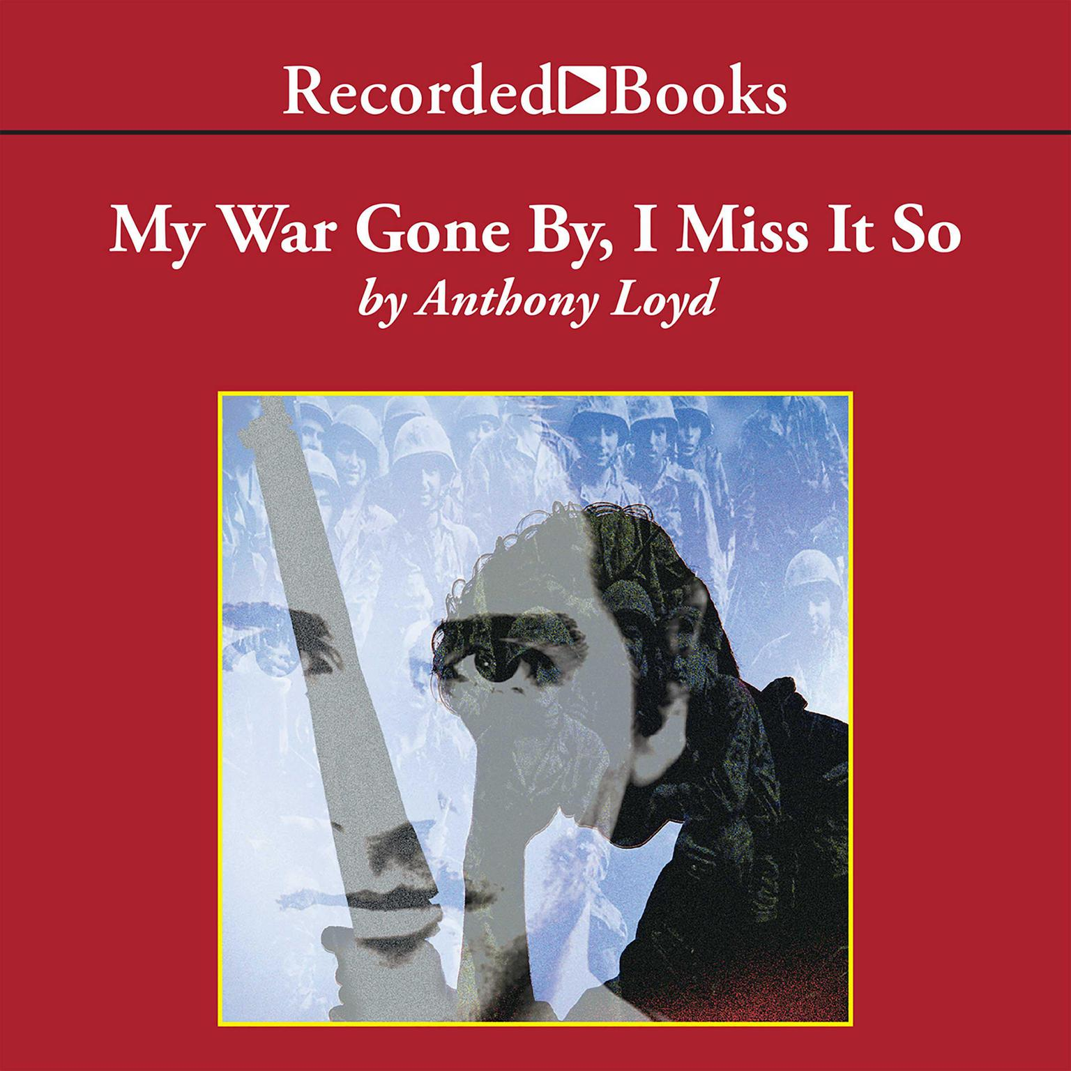 Printable My War Gone By, I Miss It So Audiobook Cover Art