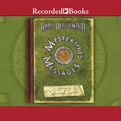 Mysterious Messages: A History of Codes and Ciphers Audiobook, by Gary Blackwood