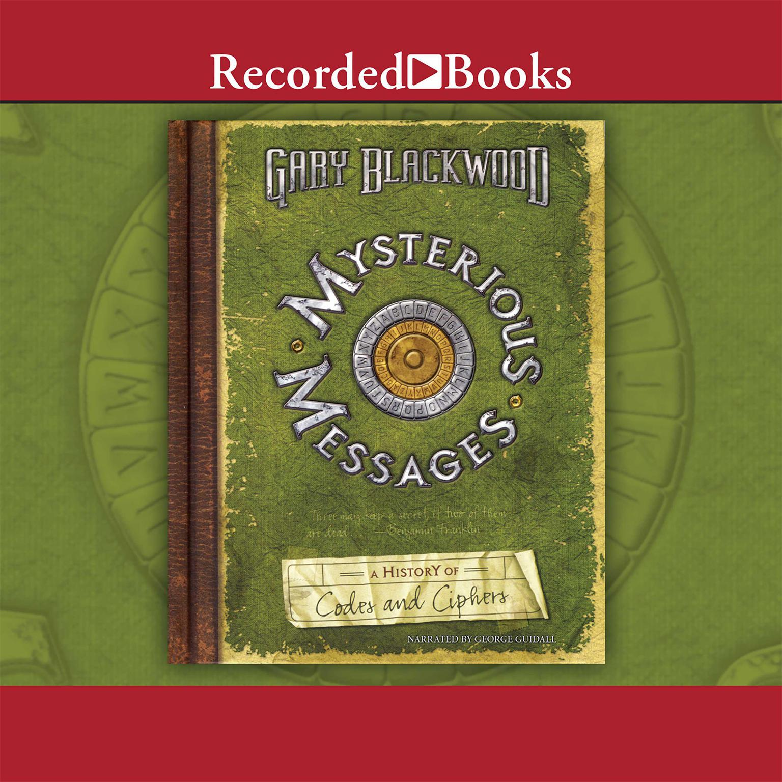 Printable Mysterious Messages: A History of Codes and Ciphers Audiobook Cover Art