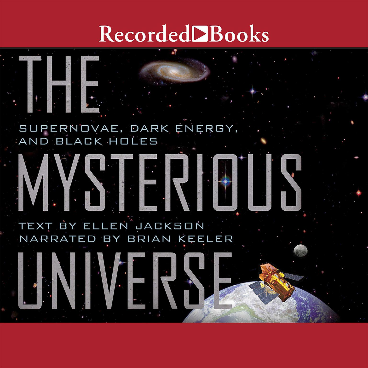 Printable Mysterious Universe: Supernovae, Dark Energy, and Black Holes Audiobook Cover Art