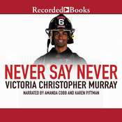Never Say Never, by Victoria Christopher Murray