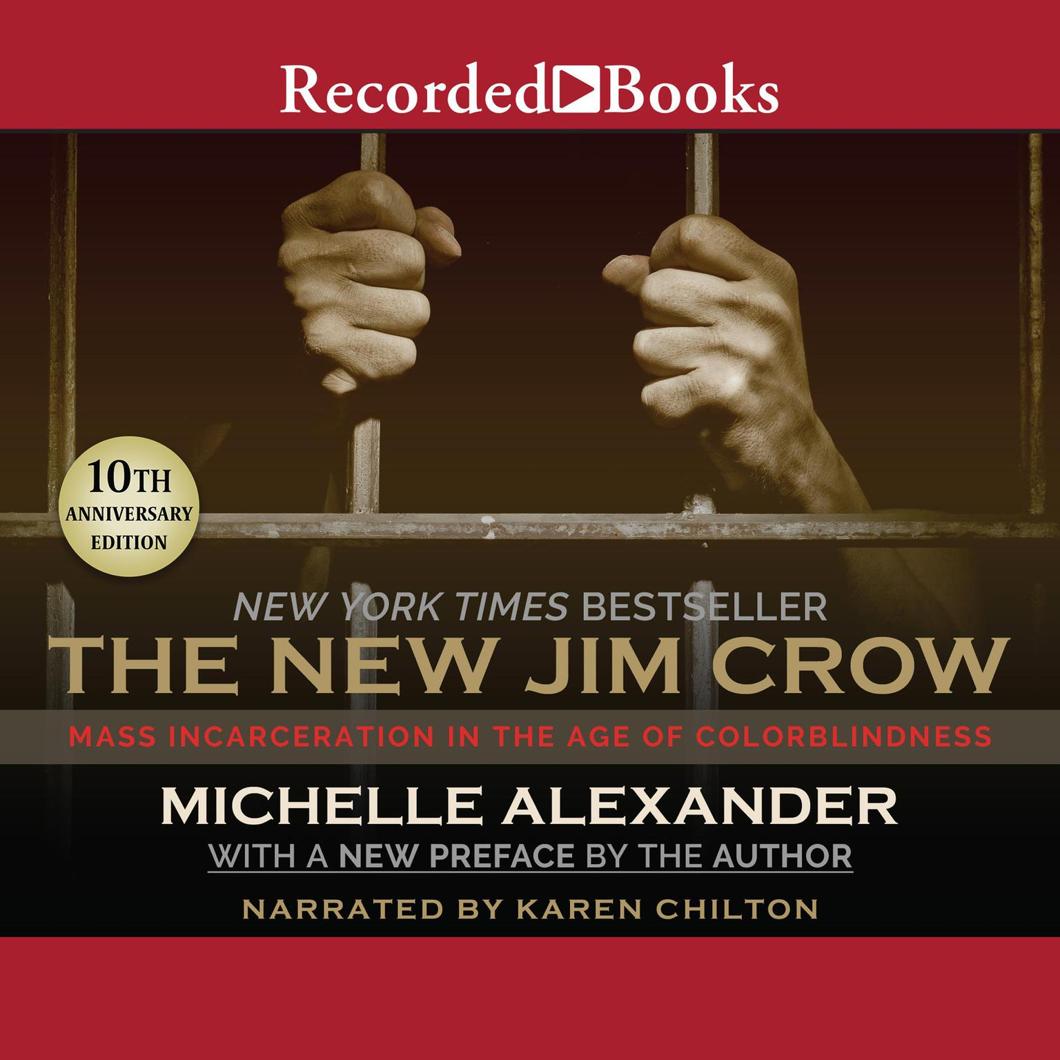 Printable The New Jim Crow: Mass Incarceration in the Age of Colorblindness Audiobook Cover Art
