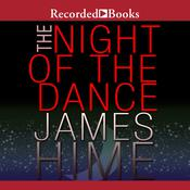 The Night of the Dance Audiobook, by James Hime