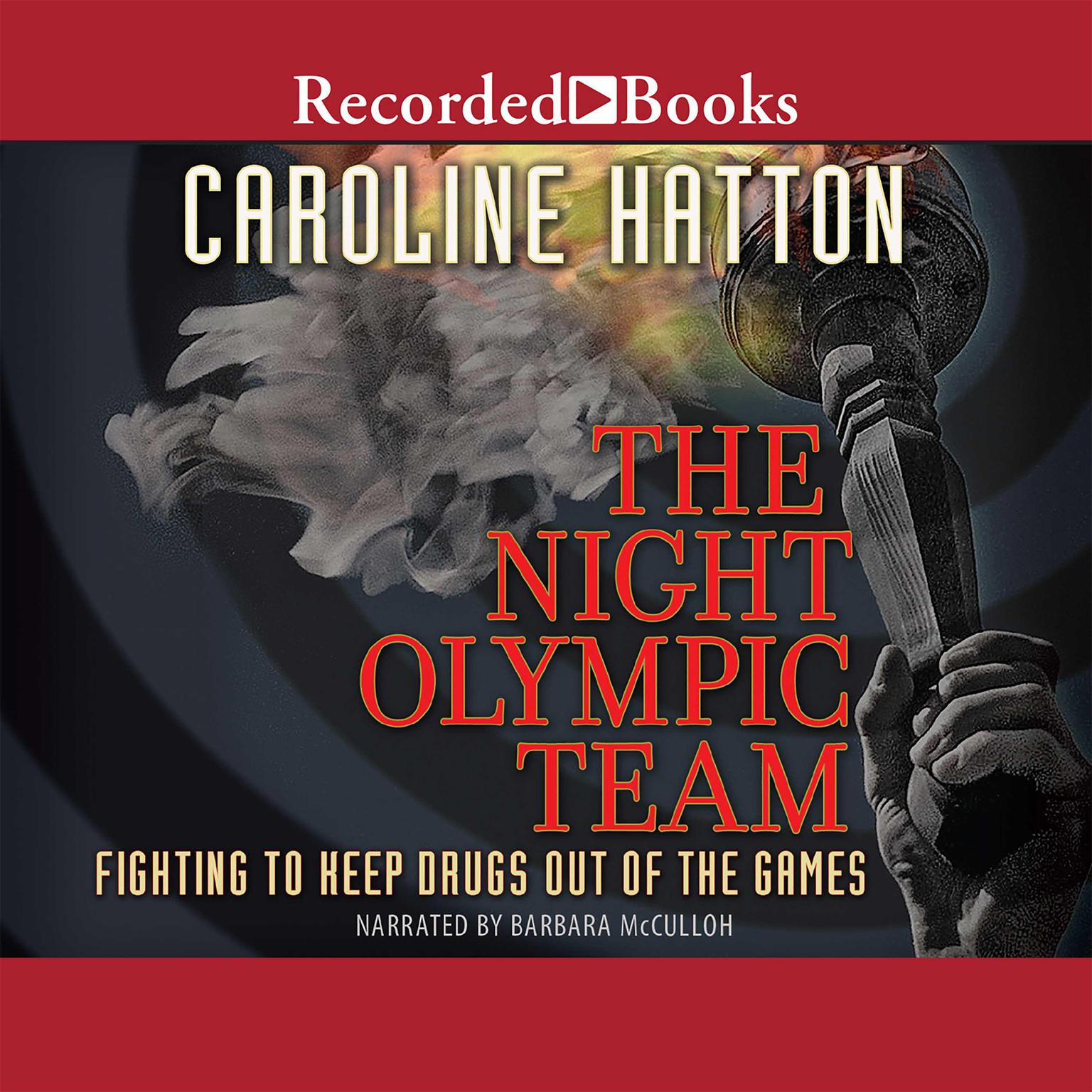 Printable The Night Olympic Team: Fighting to Keep Drugs out of the Game Audiobook Cover Art