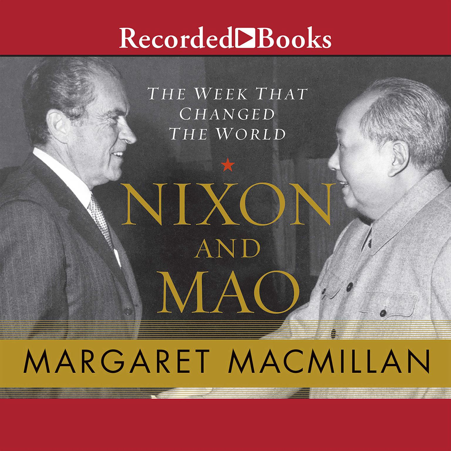 Printable Nixon and Mao: The Week That Changed the World Audiobook Cover Art