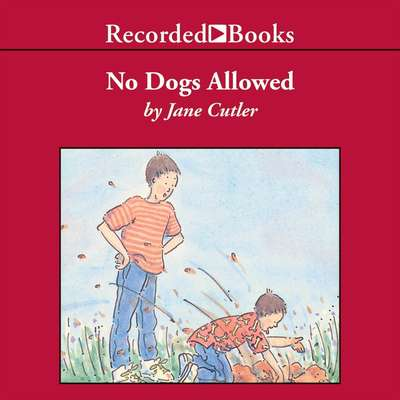 No Dogs Allowed Audiobook, by Jane Cutler