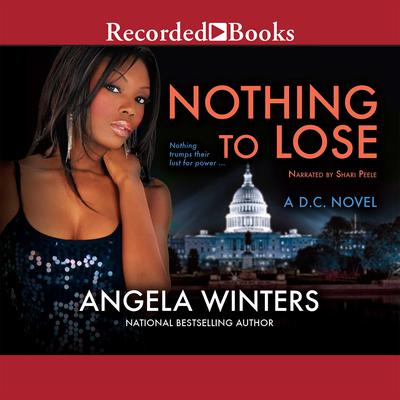 Nothing to Lose Audiobook, by Angela Winters