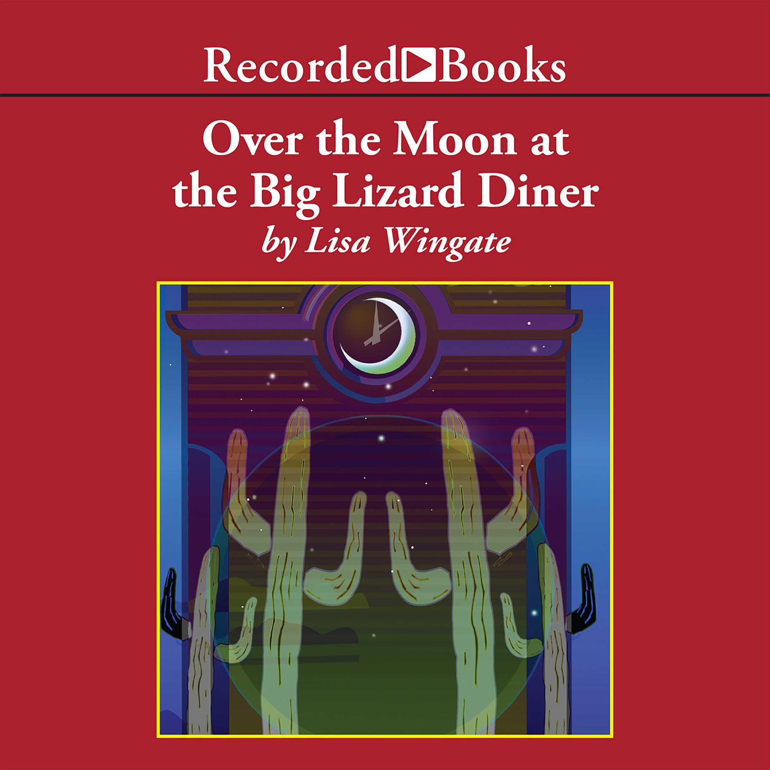 Printable Over the Moon at the Big Lizard Diner Audiobook Cover Art