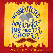The Unexpected Inheritance of Inspector Chopra Audiobook, by Vaseem Khan