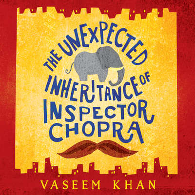 The Unexpected Inheritance of Inspector Chopra Audiobook, by Vaseem Khan