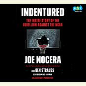Indentured: The Inside Story of the Rebellion against the NCAA Audiobook, by Joe Nocera, Ben Strauss