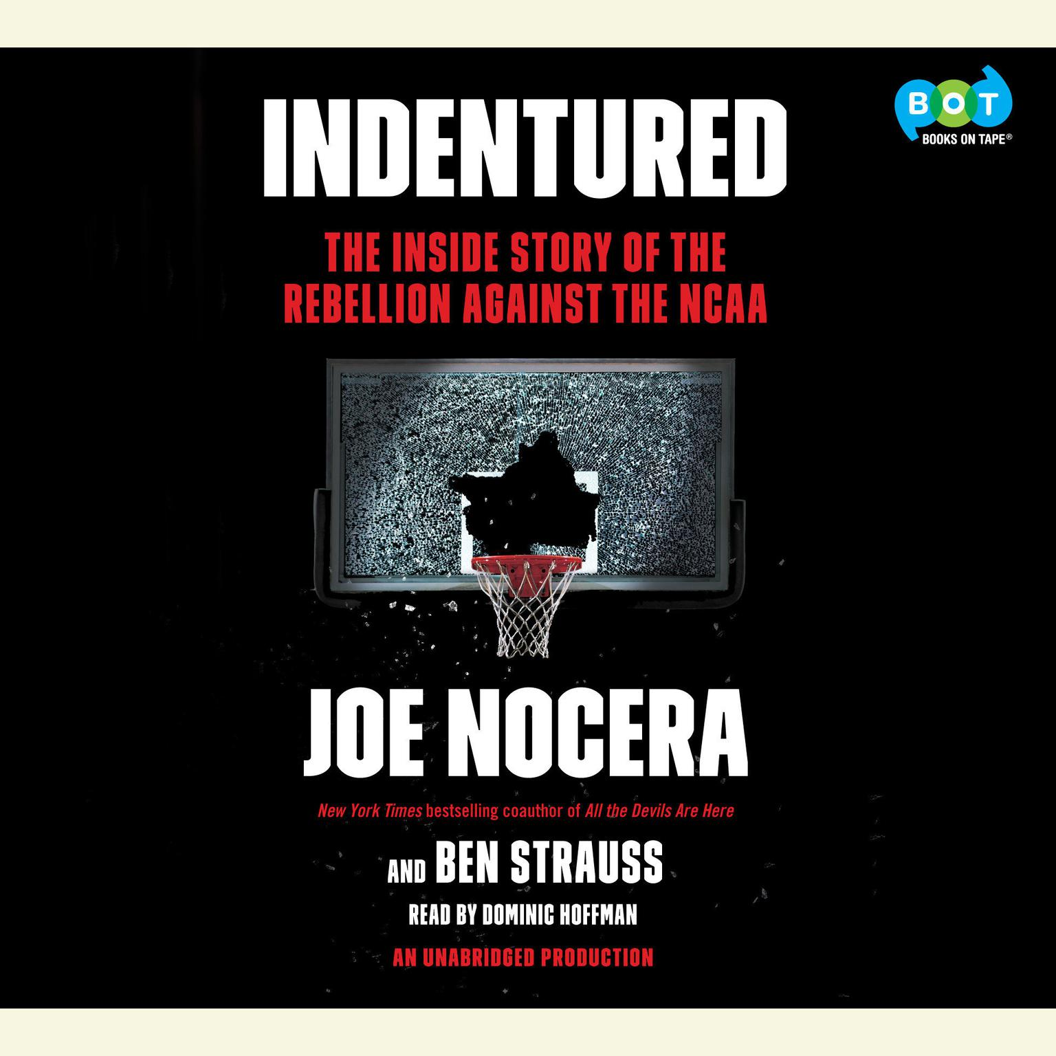 Printable Indentured: The Inside Story of the Rebellion against the NCAA Audiobook Cover Art