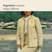 Negroland: A Memoir Audiobook, by Margo Jefferson