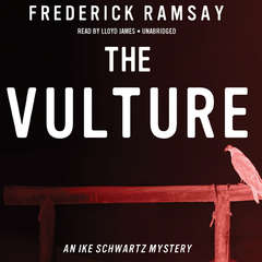The Vulture: An Ike Schwartz Mystery Audiobook, by Frederick Ramsay