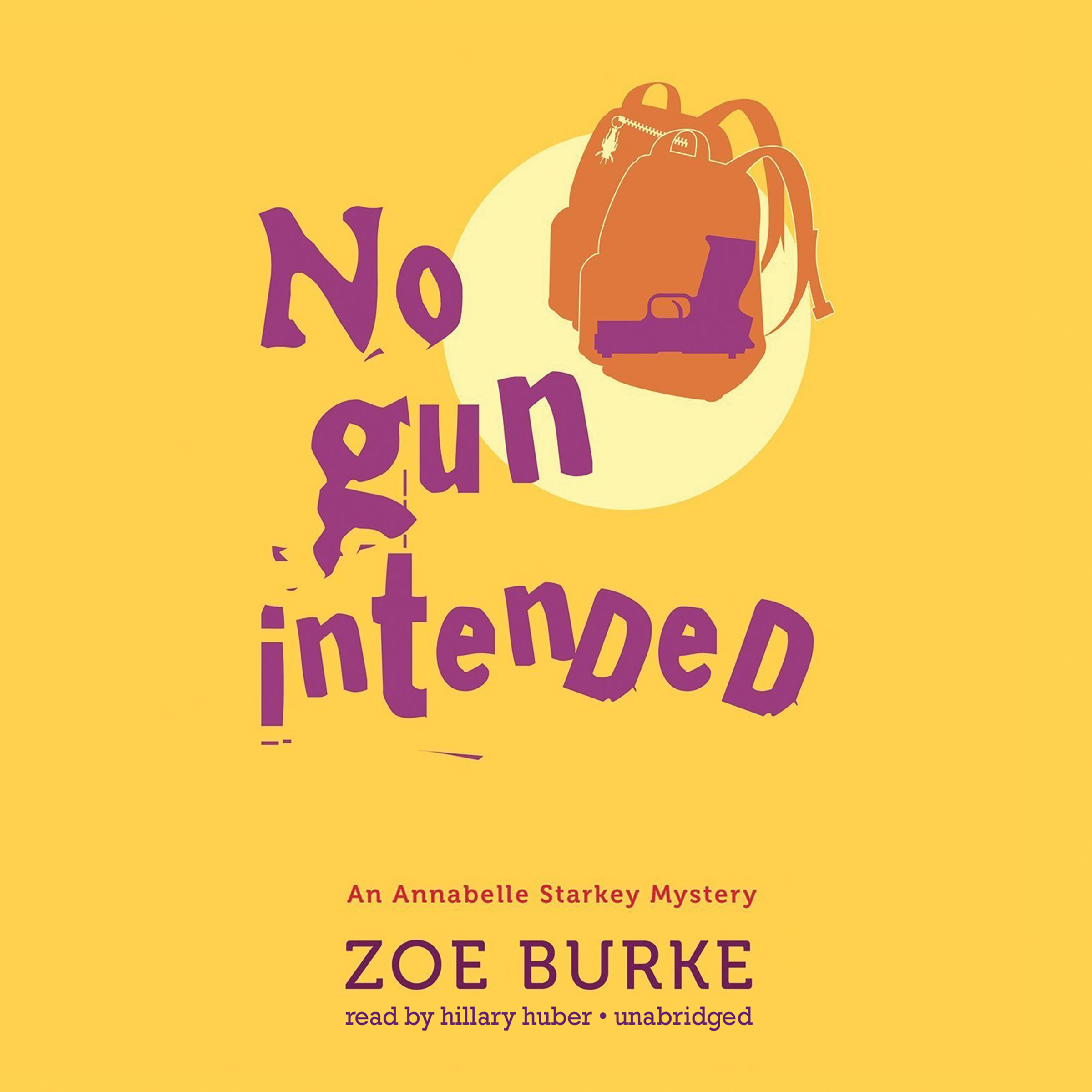 Printable No Gun Intended: An Annabelle Starkey Mystery Audiobook Cover Art