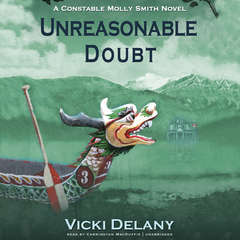 Unreasonable Doubt: A Constable Molly Smith Mystery Audiobook, by Vicki Delany