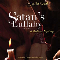 Satan's Lullaby: A Medieval Mystery Audiobook, by Priscilla Royal