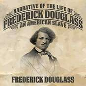 Narrative of the Life Frederick Douglass: An American Slave Audiobook, by Frederick Douglass
