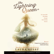 The Lightning Queen, by Laura Resau