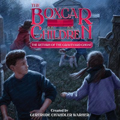 The Return of the Graveyard Ghost Audiobook, by Gertrude Chandler Warner