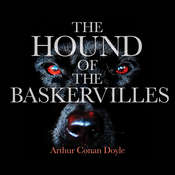 The Hound of the Baskervilles, by Arthur Conan Doyle