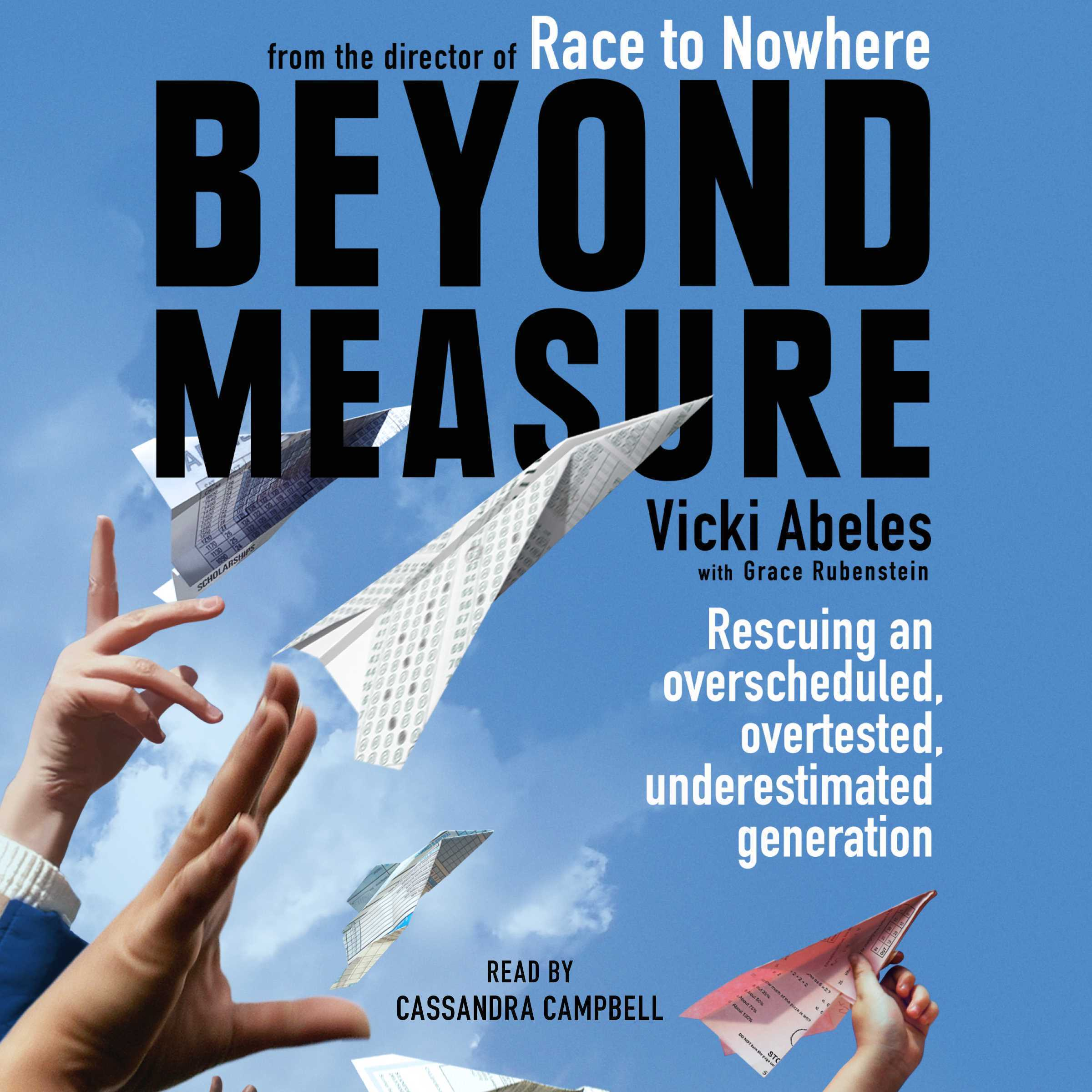Printable Beyond Measure: Rescuing an Overscheduled, Overtested, Underestimated Generation Audiobook Cover Art