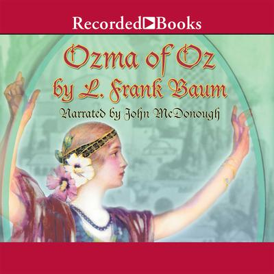 Ozma of Oz Audiobook, by L. Frank Baum