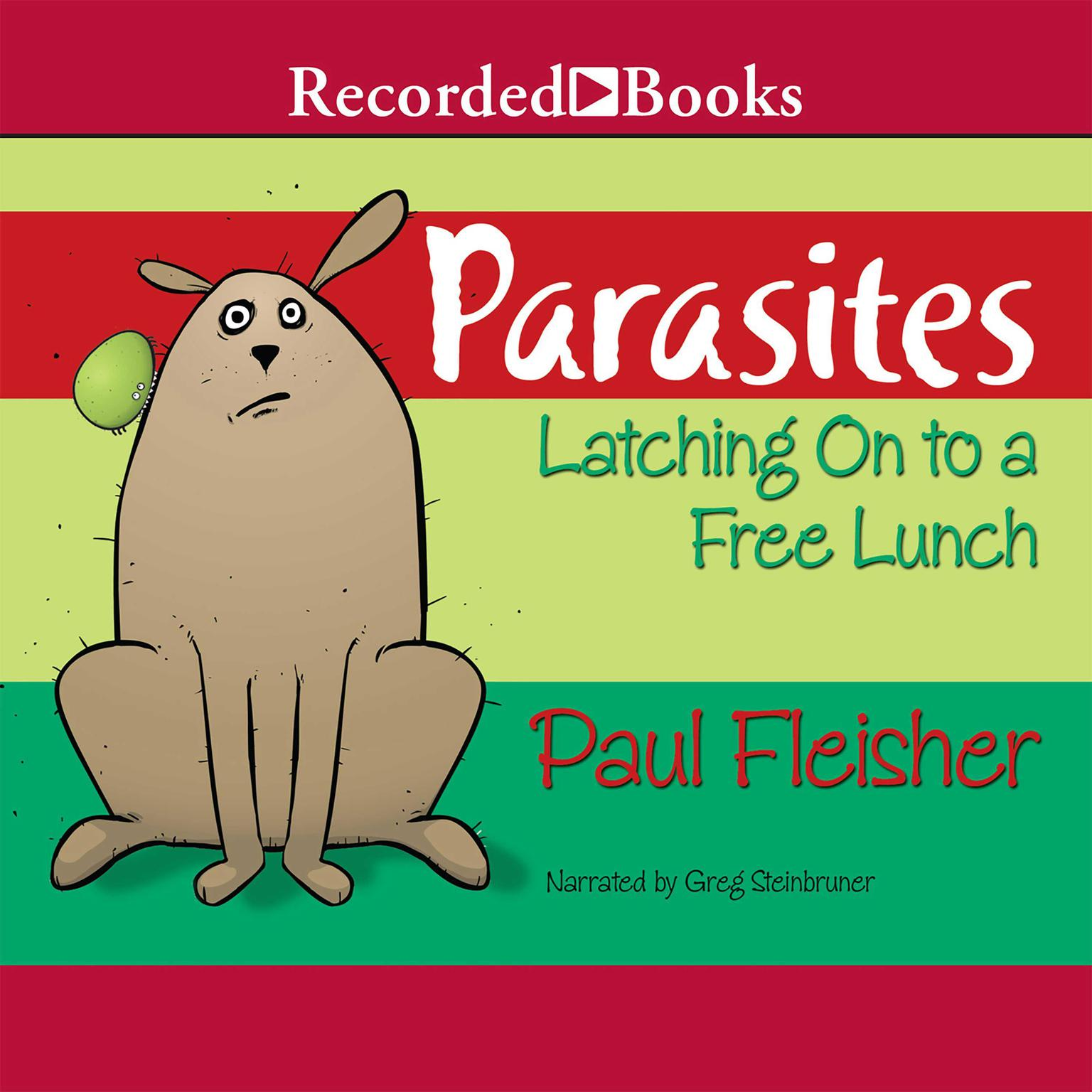 Printable Parasites: Latching on to Free Lunch Audiobook Cover Art