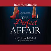 The Perfect Affair Audiobook, by Lutishia Lovely