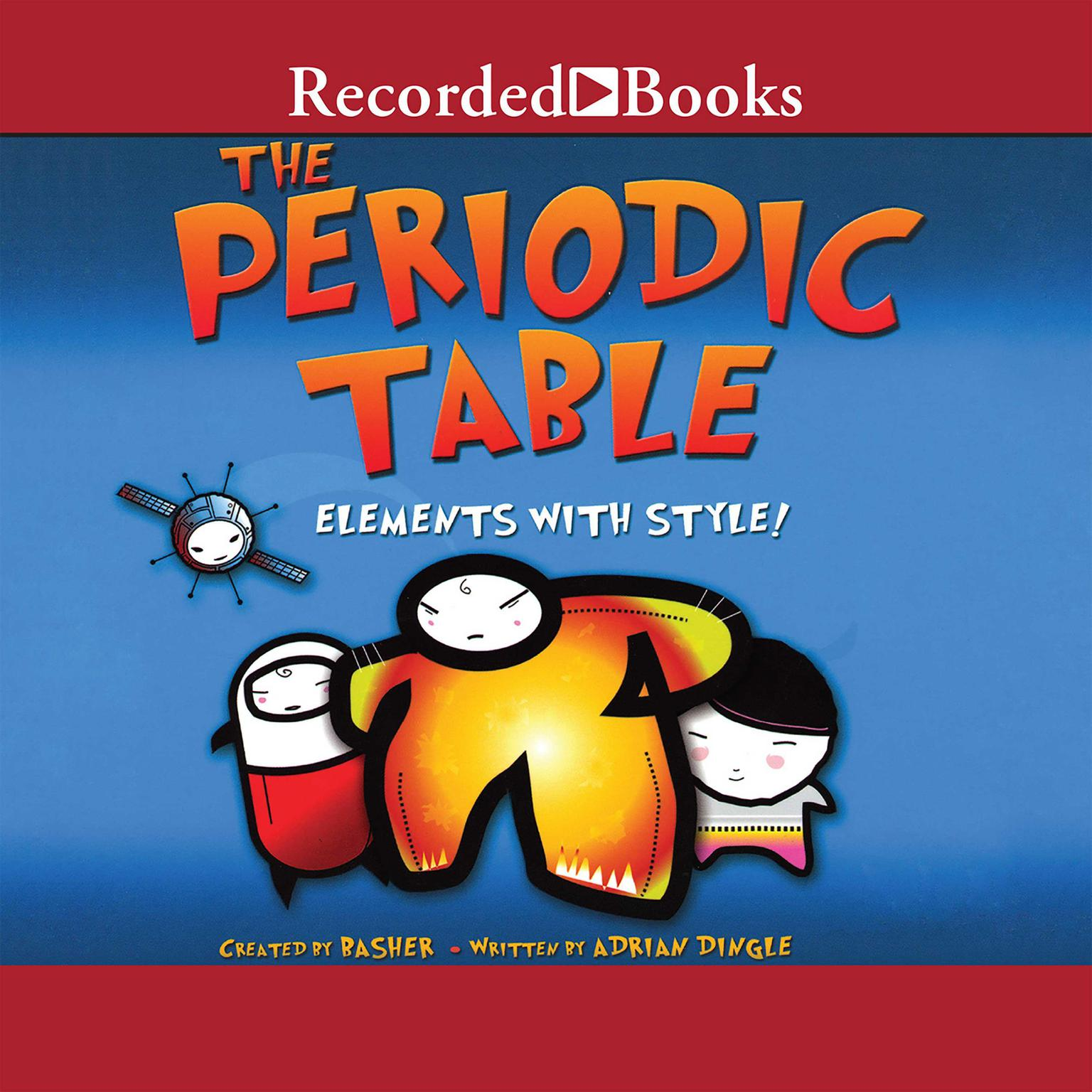 Printable The Periodic Table: Elements with Style Audiobook Cover Art
