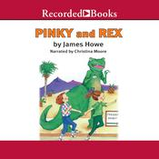 Pinky and Rex Audiobook, by James Howe