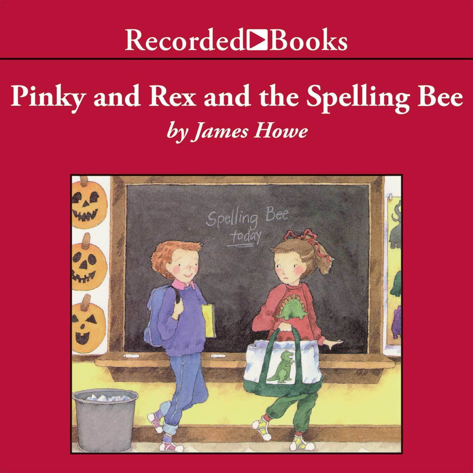 Printable Pinky and Rex and the Spelling Bee Audiobook Cover Art