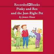 Pinky and Rex and the Just-Right Pet, by James Howe