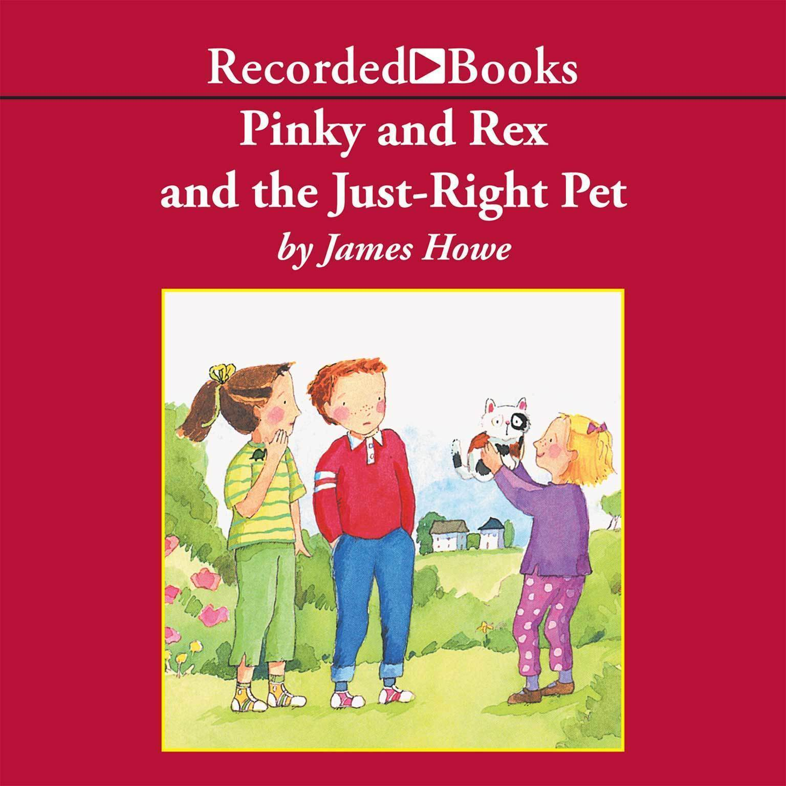 Printable Pinky and Rex and the Just-Right Pet Audiobook Cover Art