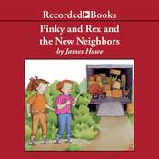 Pinky and Rex and the New Neighbors, by James Howe
