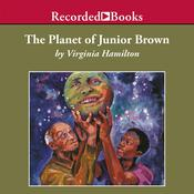 The Planet of Junior Brown Audiobook, by Virginia Hamilton