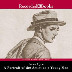 A Portrait of the Artist as a Young Man Audiobook, by James Joyce