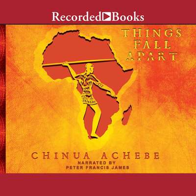 Things Fall Apart Audiobook, by Chinua Achebe